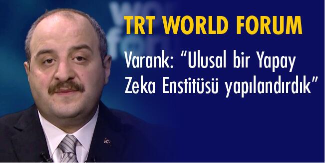 """Bakan Varank TRT World Forum 2020'de Müjdeyi Verdi: """"Türkiye için gelecek çok parlak"""" Ekonomi"""