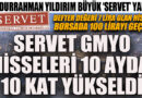 Defter değeri 7 lira olan Servet GMYO hisseleri borsada 100 lirayı geçti Borsa